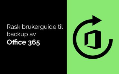 Velg riktig løsning for backup av Office 365